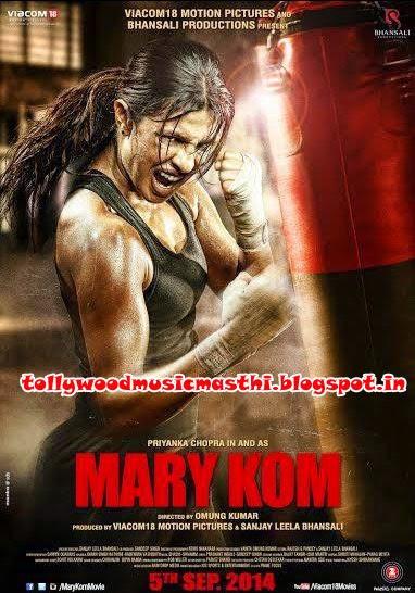 Mary Kom (2014) Hindi Movie Mp3 Songs Free Download