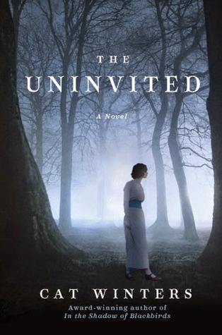 Cat Winters The Uninvited