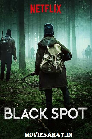 Black Spot Season 1 Complete Download 480p 720p x264 / HEVC x265