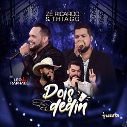 Baixar Música Dois Dedin - Zé Ricardo e Thiago Part. Léo e Raphael Mp3