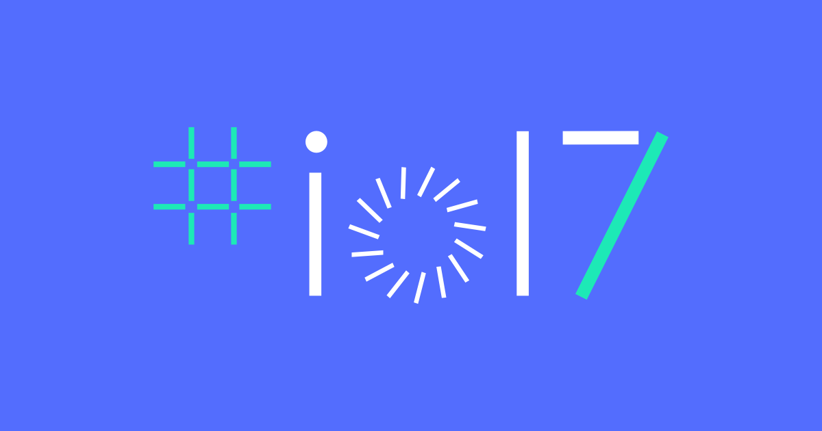 I/O 2017