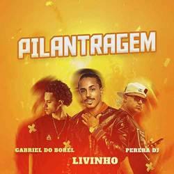 Baixar Pilantragem - Mc Livinho Mp3