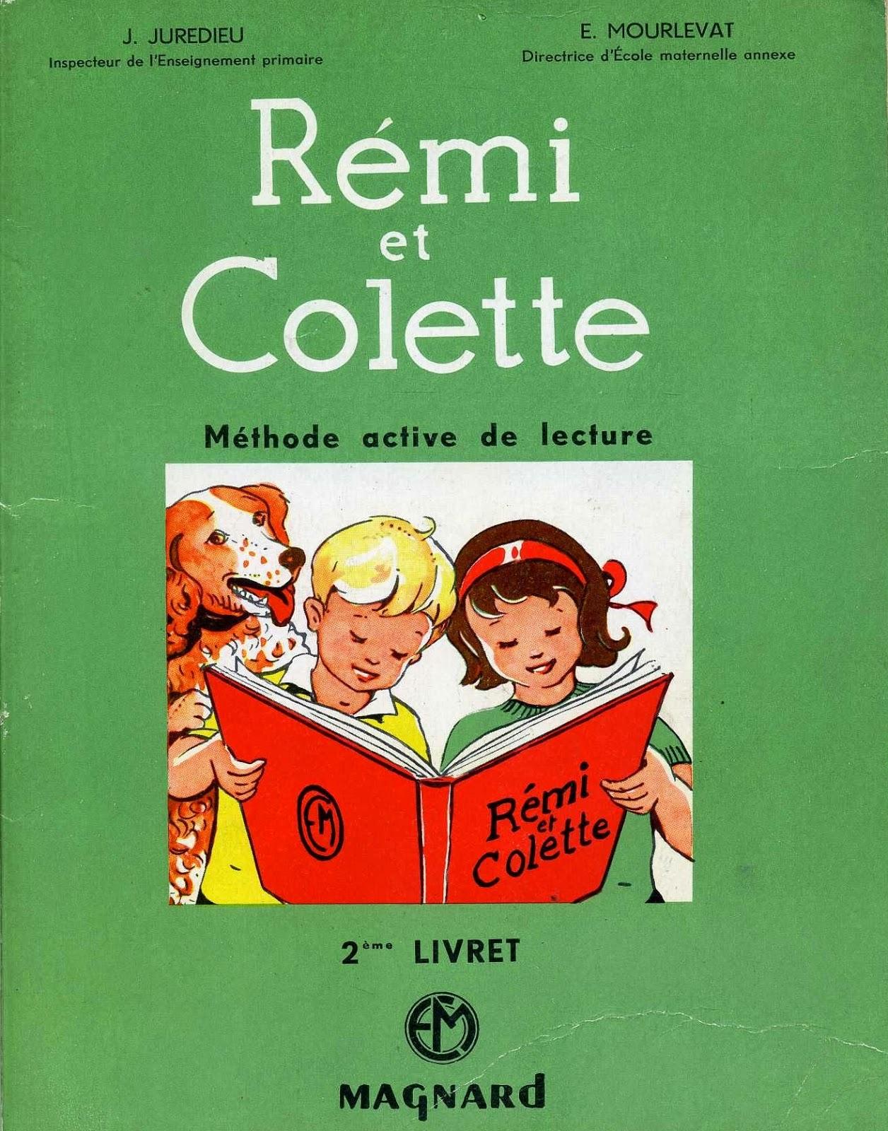 Fabulous Manuels anciens: Rémi et Colette (méthode de lecture CP, 1960) RG81