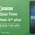 (All Answers)Amazon Quiz Time-Answer & Win Moto G5S Plus Phone