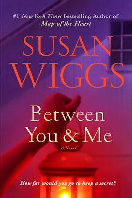 #BookReview: Between You and Me by Susan Wiggs - NWoBS Blog