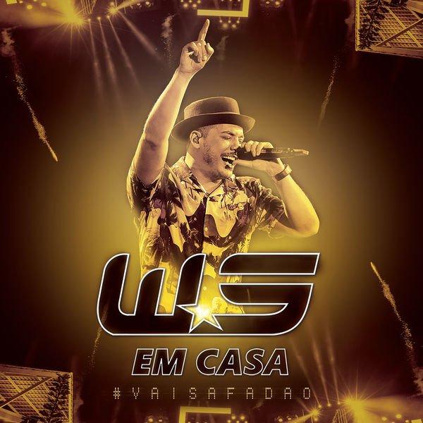 Baixar CD Completo Wesley Safadão – Em Casa: Ao Vivo (2016) Direto no Celular