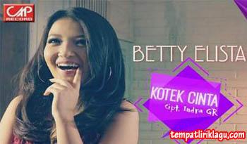 Lirik Lagu Betty Elista - Kotek Kotek Cinta