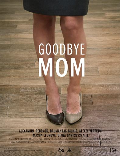 Ver Goodbye Mom (Do svidaniya mama) (2014) Online