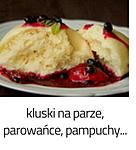 https://www.mniam-mniam.com.pl/2010/12/kluski-na-parze-parowance-pampuchy.html