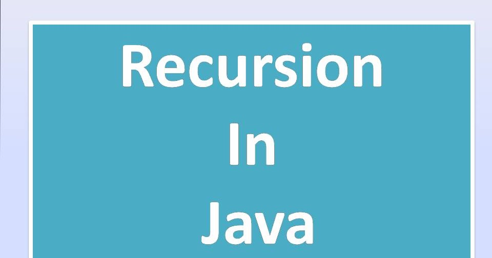 Technical Tips Trick and Java Tutorials : Recursion
