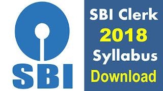 SBI Clerk 2018 Syllabus PDF State Bank Of India Clerk Syllabus