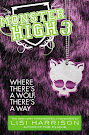 Monster High Where There's a Wolf, There's a Way Book Item