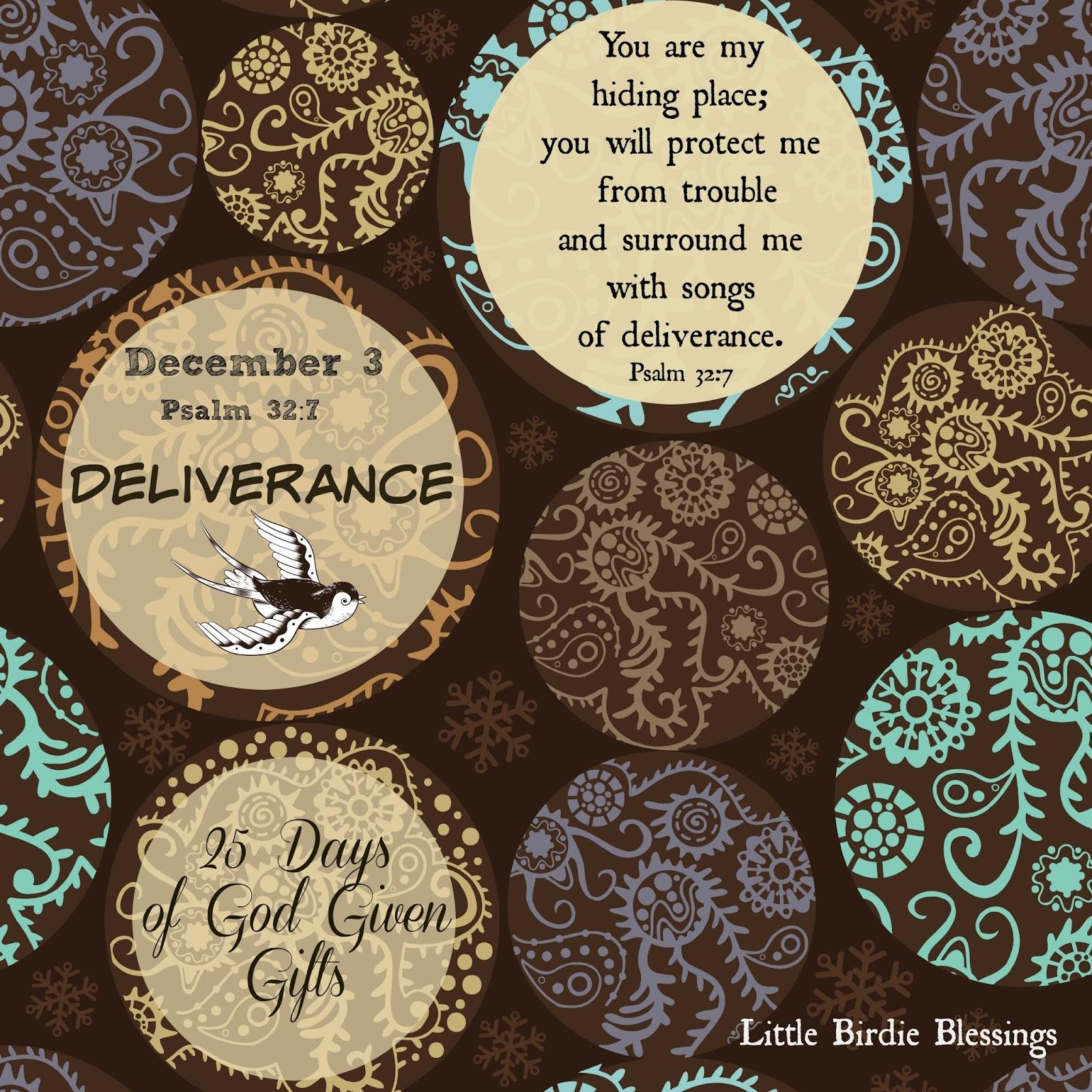 little birdie blessings advent series day 3 deliverance. Black Bedroom Furniture Sets. Home Design Ideas