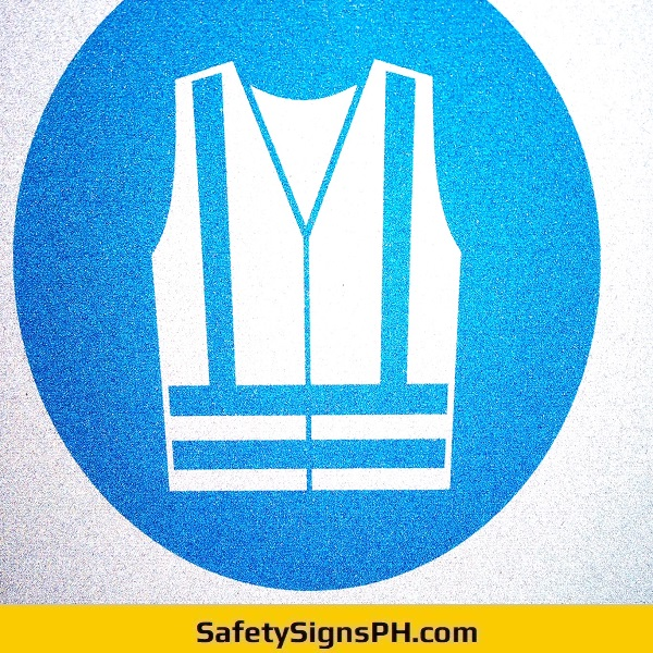 Safety Vest Required Signage Philippines