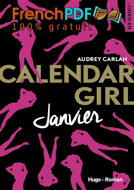 Calendar Girl tome1 -Janvier- par Audrey Carlan PDF Gratuit