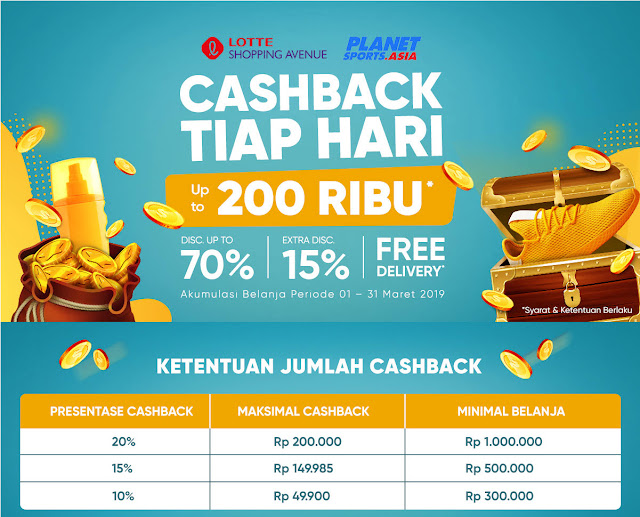 #ILOTTE - #Promo Cashback Tiap Hari Hingga 200K + Ekstra 15% & Free Delivery (s.d 31 Maret 2019)