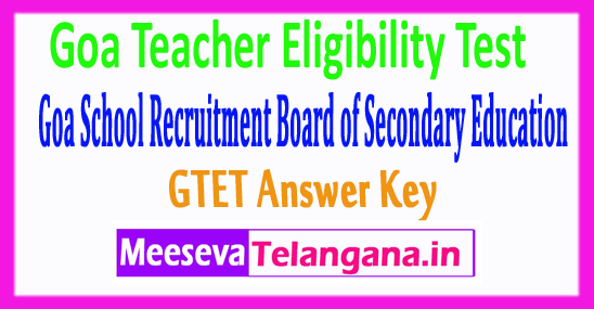 Goa Teacher Eligibility Test GTET Answer Key 2017 Download