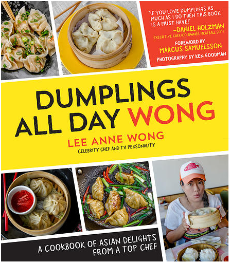Dumplings All Day Wong by Lee Anne Wong - a book tour and giveaway