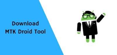MTK droid tools for Android rooting