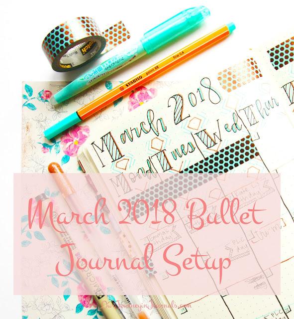 March 2018 Bullet Journal Setup
