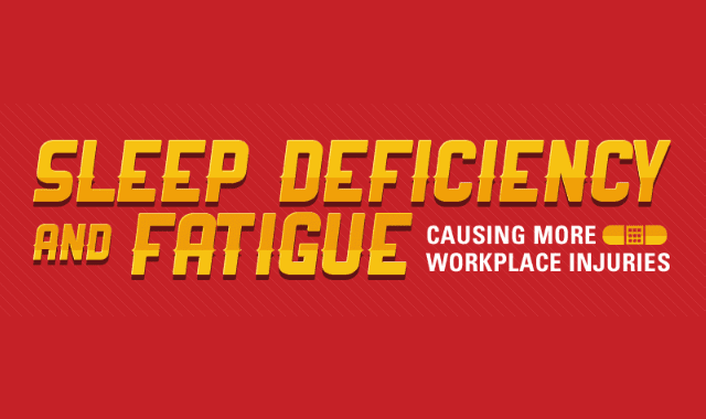 Sleep Deficiency and Fatigue Causing More Workplace Injuries