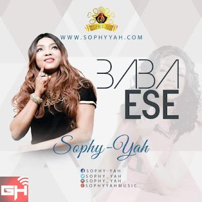 Music: Sophy Yah – Baba Ese