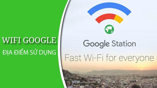 Google âm thầm thử nghiệm phát Wifi miễn phí tại Việt Nam