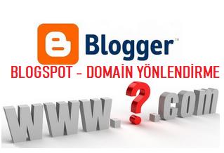 Blogger Blogspot Domain Yönlendirme İşlemi Yapmanın En Kısa Yolu - Kurgu Gücü