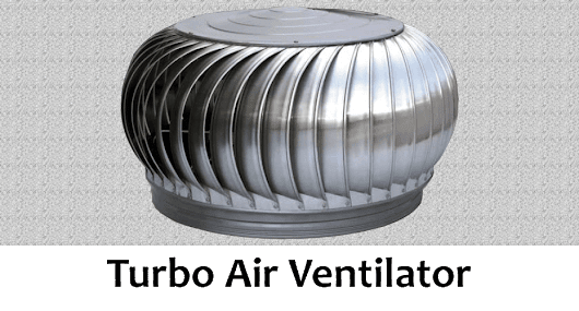 What is Turbo Air Ventilator and It's Benefits?