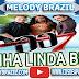 (Arrocha) Banda 007 - Minha Linda Bela