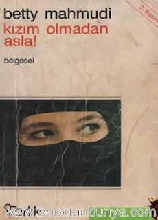 Betty Mahmudi - Kızım Olmadan Asla