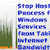 How To Stop Host Process for Windows Services from Taking Internet Bandwidth