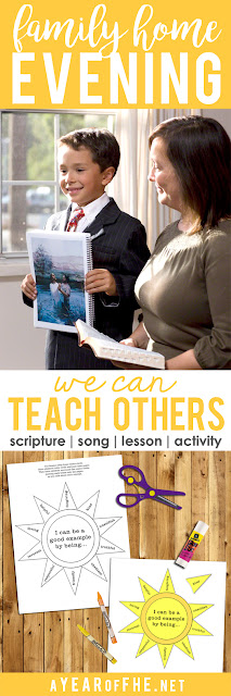 A Year of FHE // This is such a great Family Home Evening lesson for small children about the blessings of sharing family home evening lessons, giving primary talks, serving in church callings, and being a good example. Includes scripture, song, lesson, and activity! #lds #fhe #example
