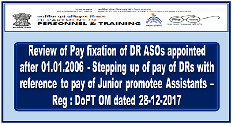 stepping-up-of-pay-review-pay-fixation-dr-aso-govempnews
