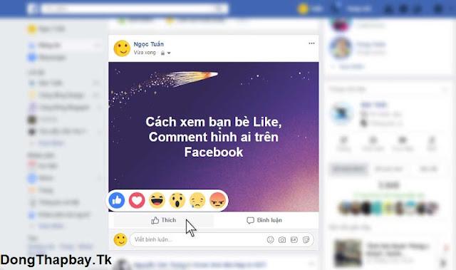 Cách xem người thân bạn bè Like hình ảnh ai trên Facebook