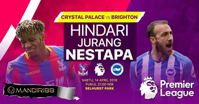 Prediksi Crystal Palace Vs Brighton Hove Albion, Sabtu 14 April 2018 Pukul 21.00 WIB