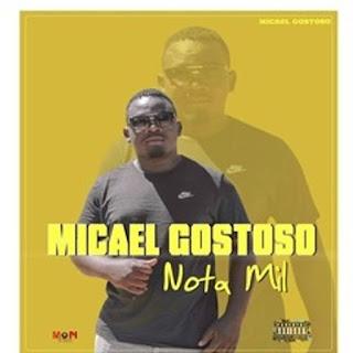 Micael Gostoso - Nota Mil
