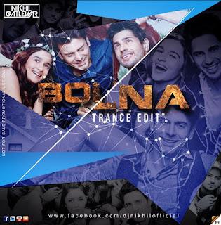 Bolna-Trance-Edit-DJ-NIKhil-Flyer