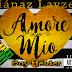 Mánaz Layzer Feat. Boy Hélder  - Amore Mio (2017) [Download]