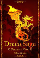 Draco Saga Vol.1 - Fábio Guolo