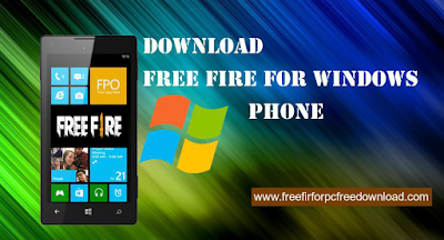 Free Fire For Windows Phone