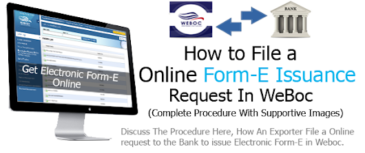 File Request For Issuance of Form E in Weboc