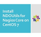 Install NDOUtils for Nagios Core on CentOS 7