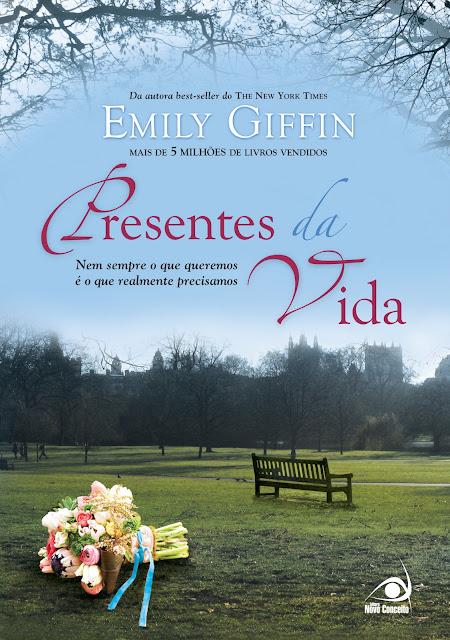 """News: """"Presentes da Vida"""", da autora Emily Giffin. 17"""