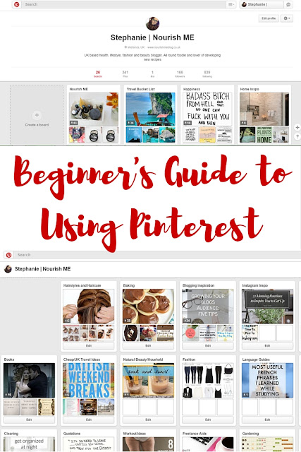 Beginner's Guide to using Pinterest for bloggers - by Nourish ME www.nourishmeblog.co.uk