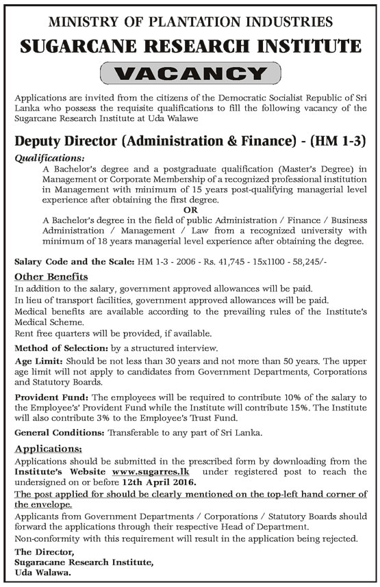 Vacancies - Deputy Director (Administration & Finance) Sugarcane Research Institute - Ministry of Plantation Industries