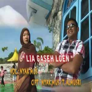 Download MP3 NYAK MUS - Lia Gaseh Lon