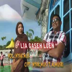 Download MP3 NYAK MUS - Lia Gaseh Lon