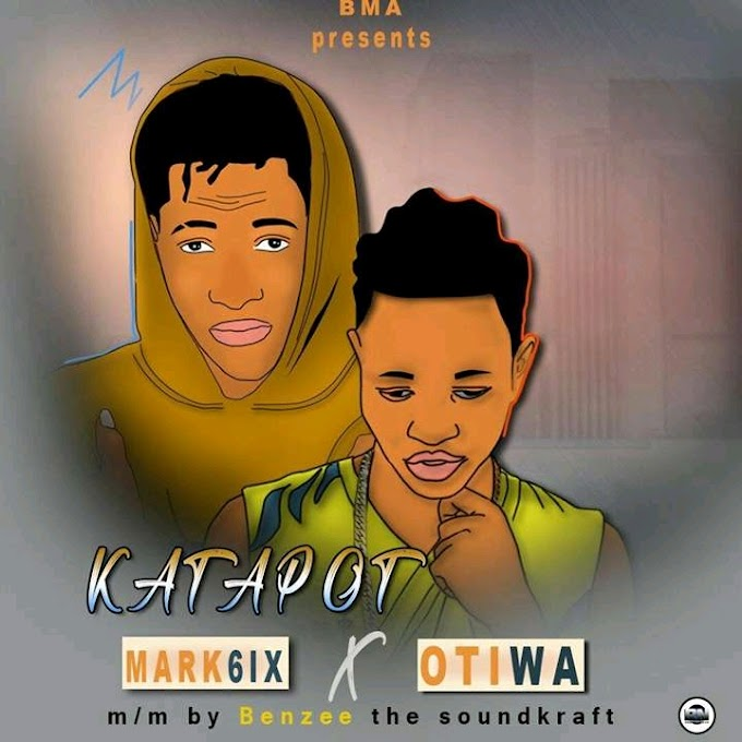 DOWNLOAD MP3: Mark6ix ft. Otiwa - Katapot