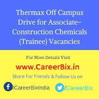 Thermax Off Campus Drive for Associate-Construction Chemicals (Trainee) Vacancies